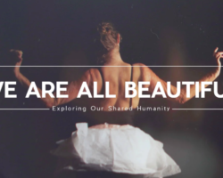 We Are All Beautiful - Green Renaissance